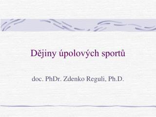 D ?jiny �polov�ch sport?