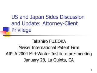 US and Japan Sides Discussion and Update: Attorney-Client Privilege