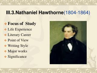 III.3.Nathaniel Hawthorne (1804-1864)
