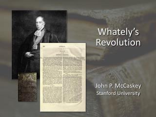 Whately's Revolution