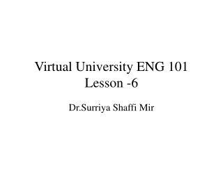 Virtual University ENG 101 Lesson -6