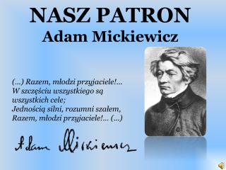 NASZ PATRON Adam Mickiewicz
