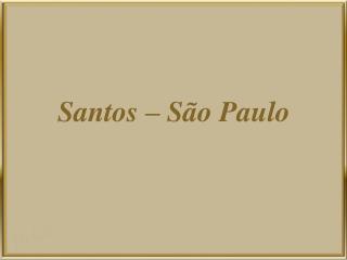 Santos – São Paulo