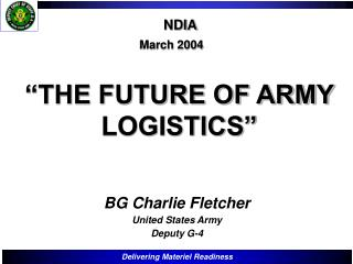 THE FUTURE OF ARMY LOGISTICS