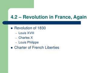 4.2 � Revolution in France, Again