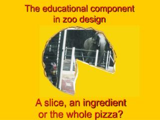 The educational component  in zoo design