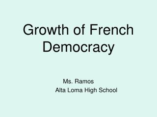 Growth of French Democracy