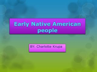 Early Native American people