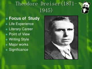 Theodore Dreiser(1871-1945)