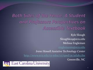 Both Sides of the Fence: A Student and Professors Perspectives on Accessible Textbook