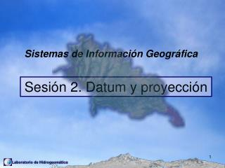 Sistemas de Informaci �n Geogr�fica