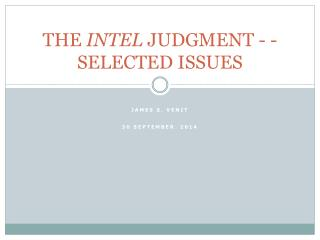 THE  INTEL  JUDGMENT - - SELECTED ISSUES