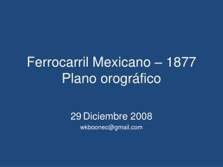 Ferrocarril Mexicano – 1877 Plano orográfico