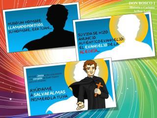 DON BOSCO 1 Historia y Carisma Arthur Lenti