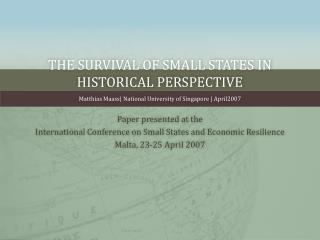 The Survival of Small States in Historical Perspective