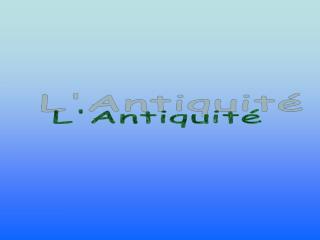 L'Antiquité