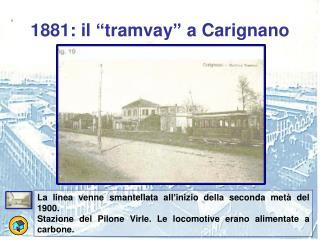"""1881: il """"tramvay"""" a Carignano"""