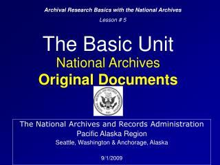 The Basic Unit