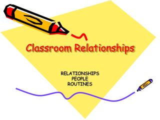 Classroom Relationships