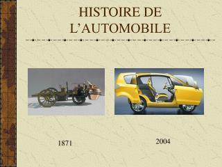 HISTOIRE DE L�AUTOMOBILE