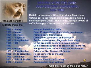 SAN PIO DE PIETRELCINA. FRANCISCANO CAPUCHINO. 1887-1968