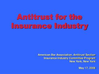 Antitrust for the Insurance Industry