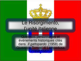 Le Risorgimento,  l�unit� italienne