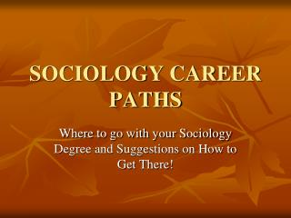 SOCIOLOGY CAREER PATHS