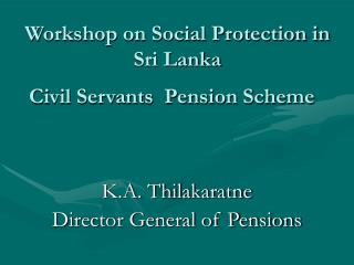Civil Servants  Pension Scheme