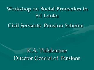 Civil Servants  Pension Scheme