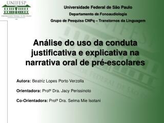 Universidade Federal de São Paulo Departamento de  Fonoaudiologia