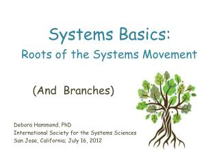 Systems Basics: Roots of the Systems Movement