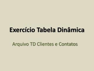 Exercício Tabela Dinâmica