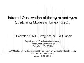 Infrared Observation of the  ν 1 (  )  and  ν 2 (  ) Stretching Modes of Linear GeC 3