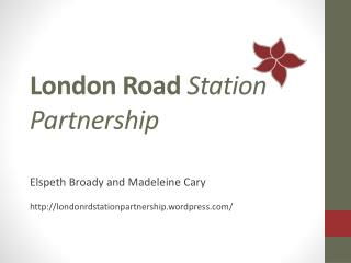 London Road  Station Partnership