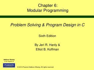 Chapter 6: Modular Programming