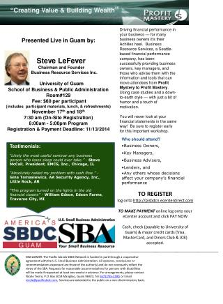 Presented Live in Guam by: Steve  LeFever     Chairman and Founder