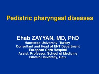 Pediatric pharyngeal diseases