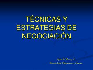T�CNICAS Y ESTRATEGIAS DE NEGOCIACI�N