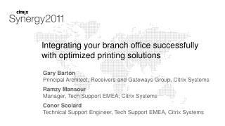 Integrating your branch office successfully with optimized printing solutions