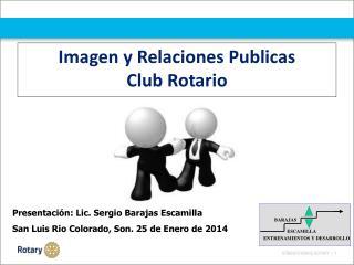 Imagen y Relaciones Publicas Club Rotario