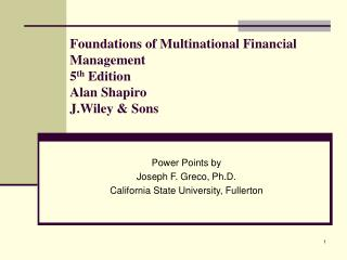 Foundations of Multinational Financial Management 5th Edition Alan Shapiro  J.Wiley  Sons