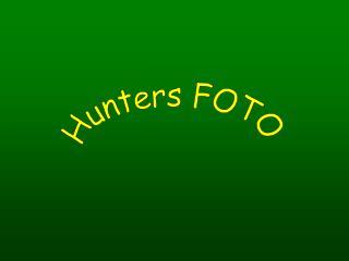Hunters FOTO