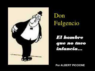 Don Fulgencio