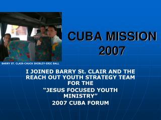 CUBA MISSION 2007