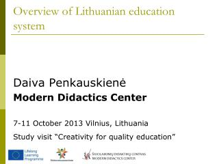 Overview of Lithuanian education system