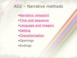 AO2 – Narrative methods