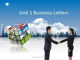 Unit 1 Business Letters