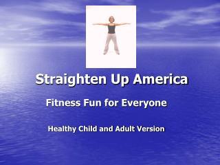 Straighten Up America