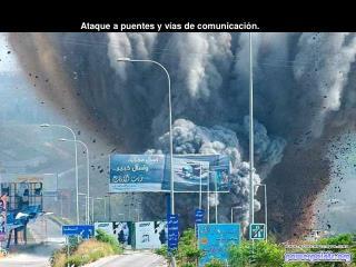Ataque a puentes y vías de comunicación.